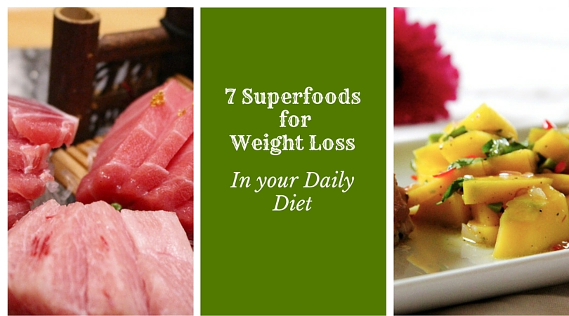 7 Superfoods for Weight Loss to Include in your Daily Diet