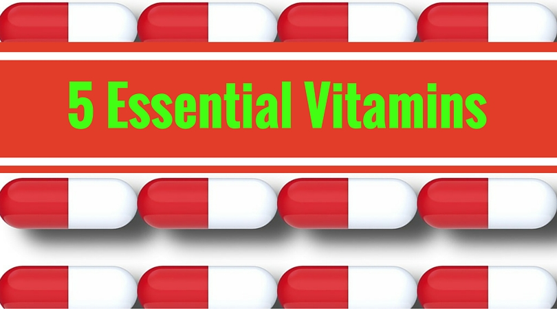 5 Essential Vitamins and How to Get Them from Your Daily Diet