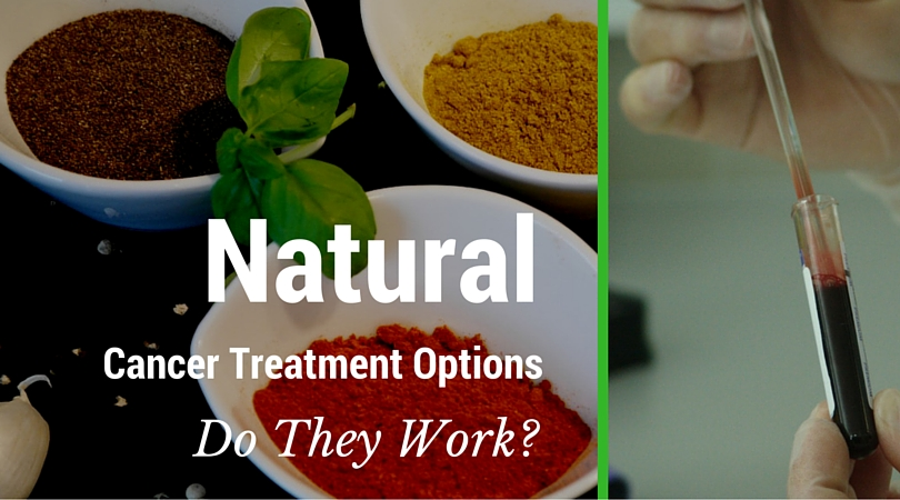 Natural Cancer Treatment Options – Do They Work?