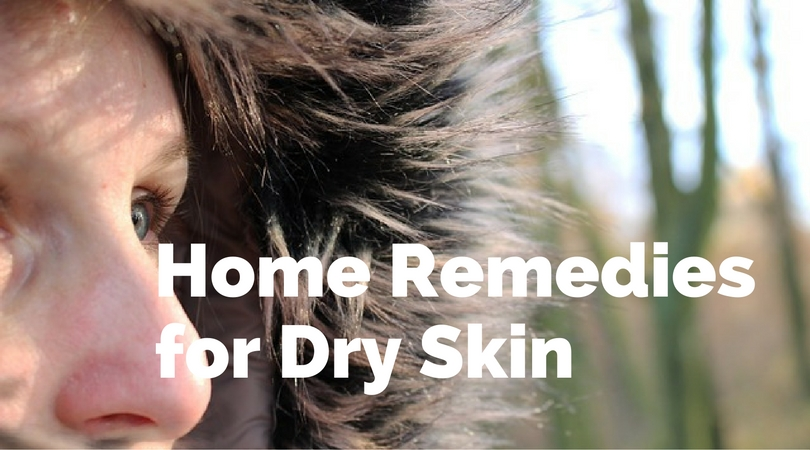 Home Remedies for Dry Skin – Winterize Yourself