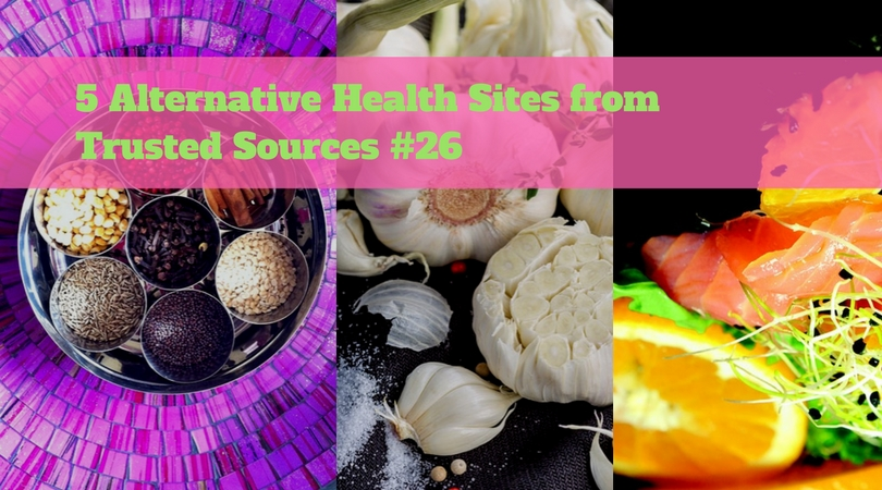 5 Alternative Health Sites from Trusted Sources #26