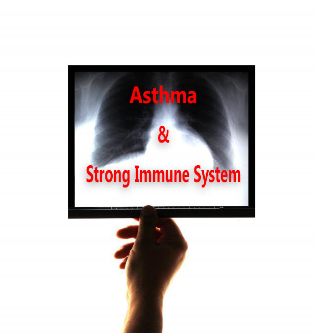 Is it possible to avoid the causes of Asthma by strengthening your immune system?